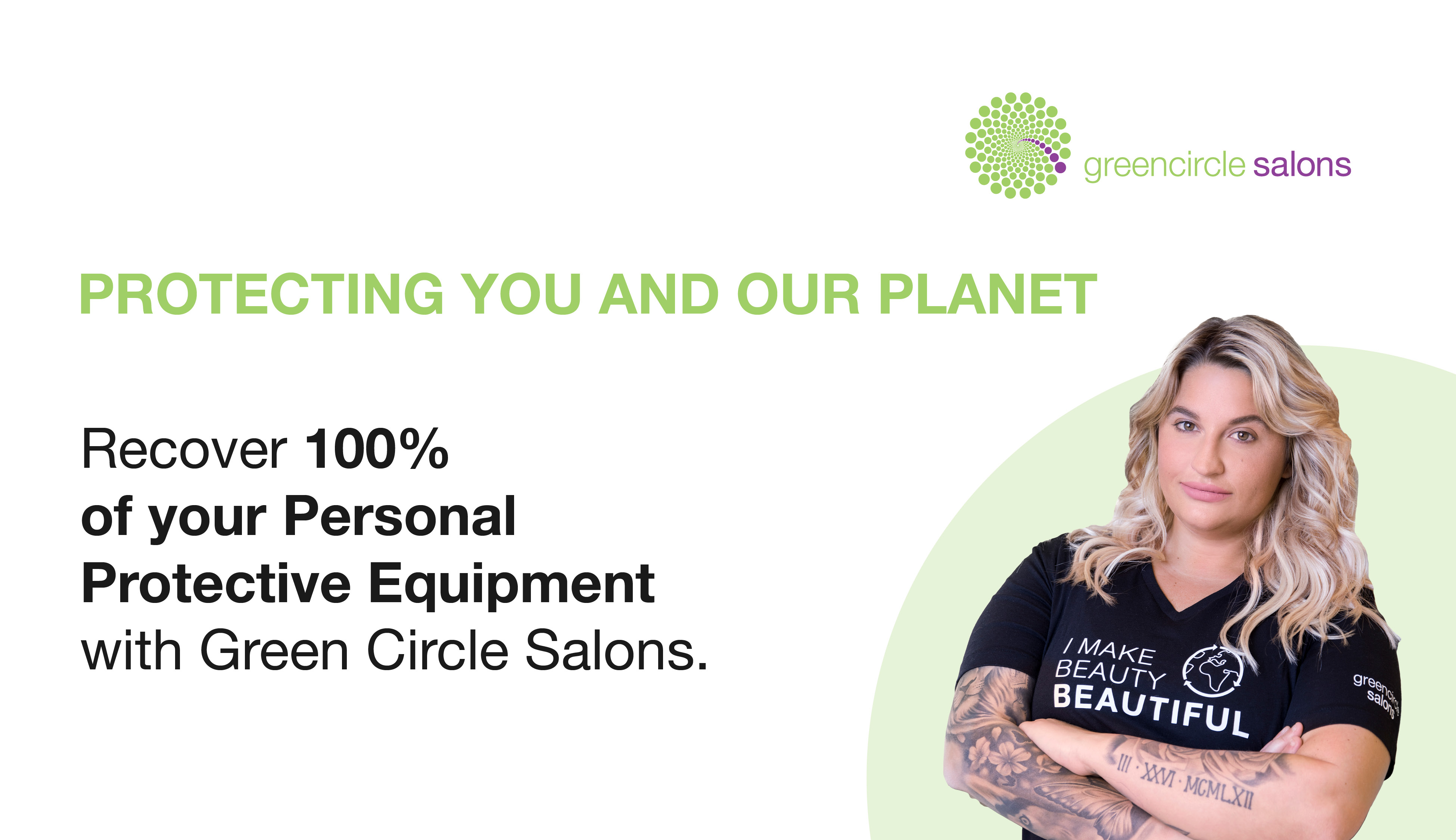 Recover 100% of your Personal Protective Equipment with Green Circle Salons